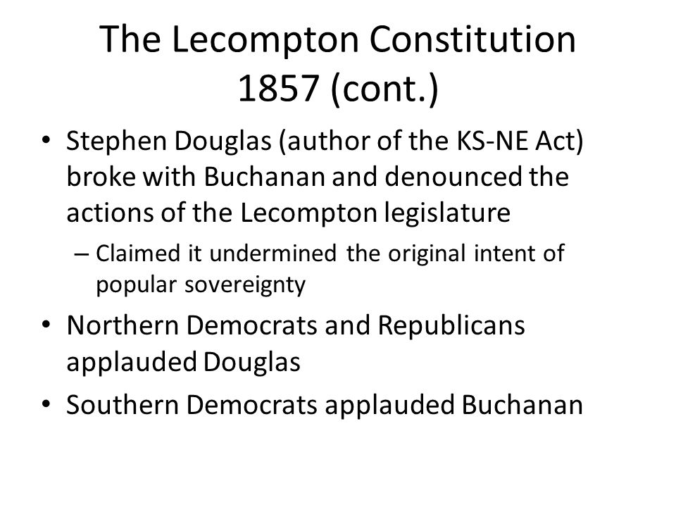The Lecompton Constitution 1857 (cont.)