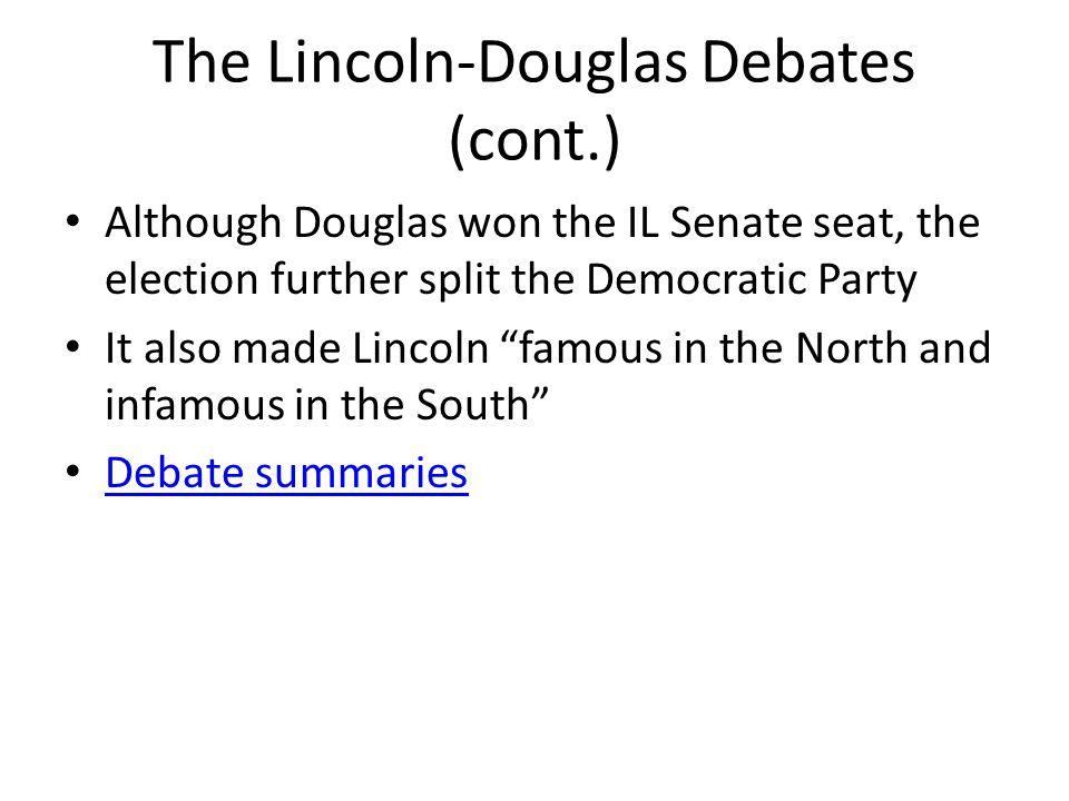 The Lincoln-Douglas Debates (cont.)