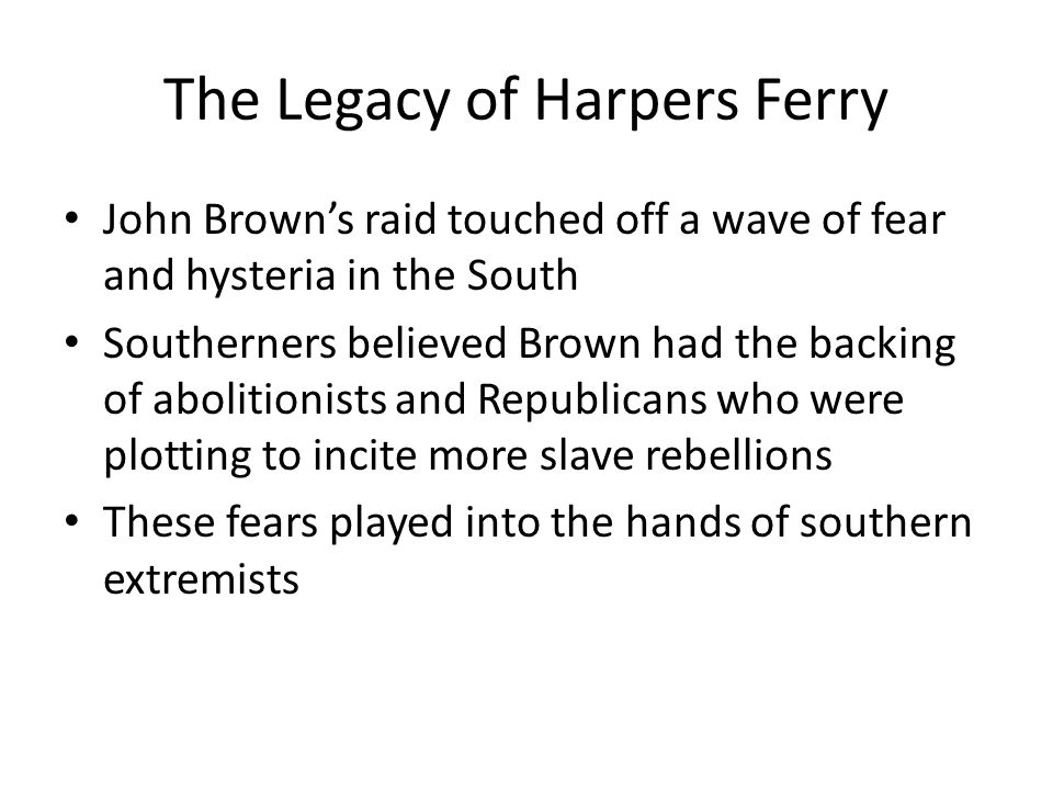 The Legacy of Harpers Ferry