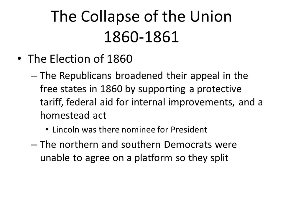 The Collapse of the Union 1860-1861