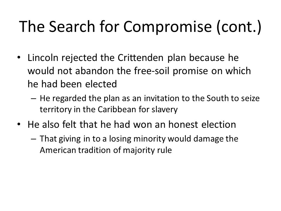 The Search for Compromise (cont.)