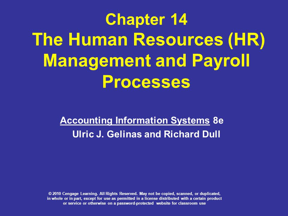 Chapter 14 The Human Resources (HR) Management and Payroll Processes
