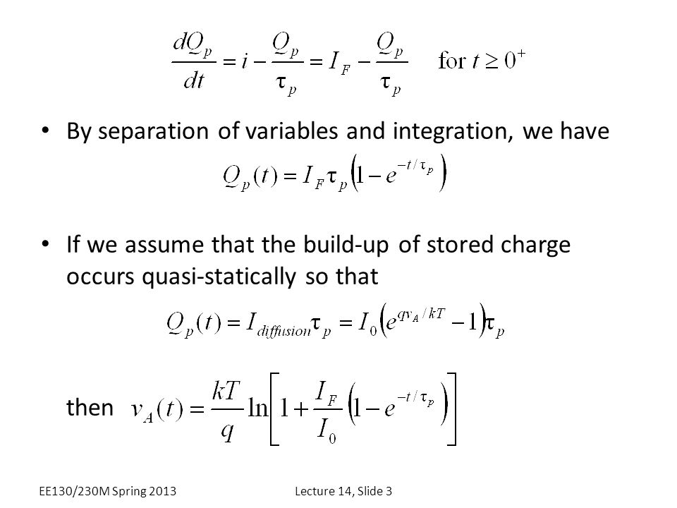 By separation of variables and integration, we have