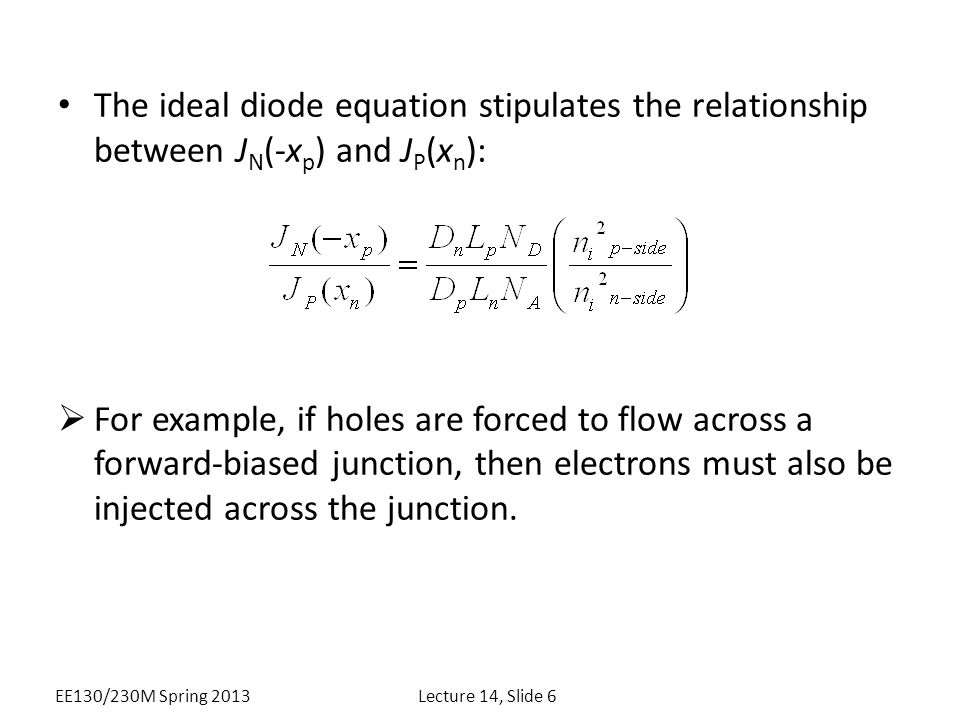 The ideal diode equation stipulates the relationship between JN(-xp) and JP(xn):