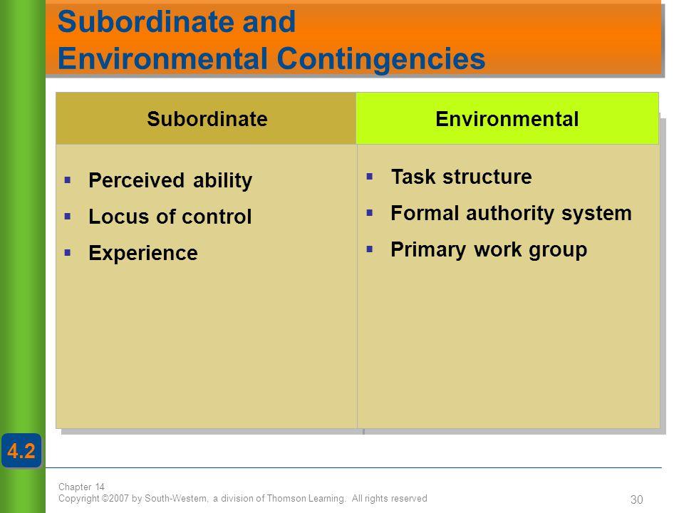 Subordinate and Environmental Contingencies
