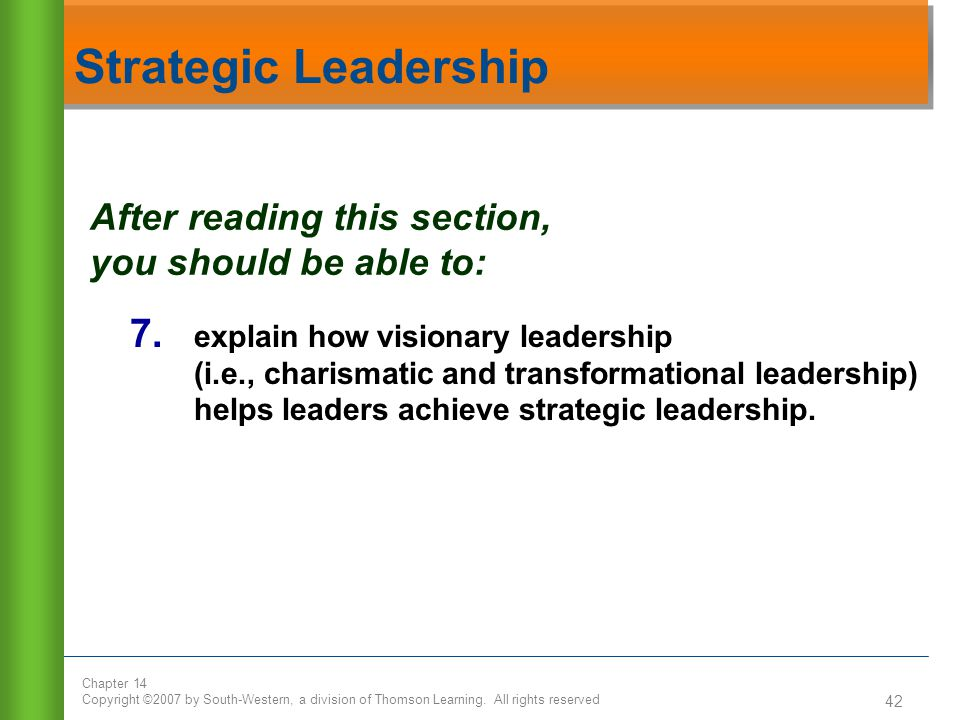 Strategic Leadership After reading this section, you should be able to: