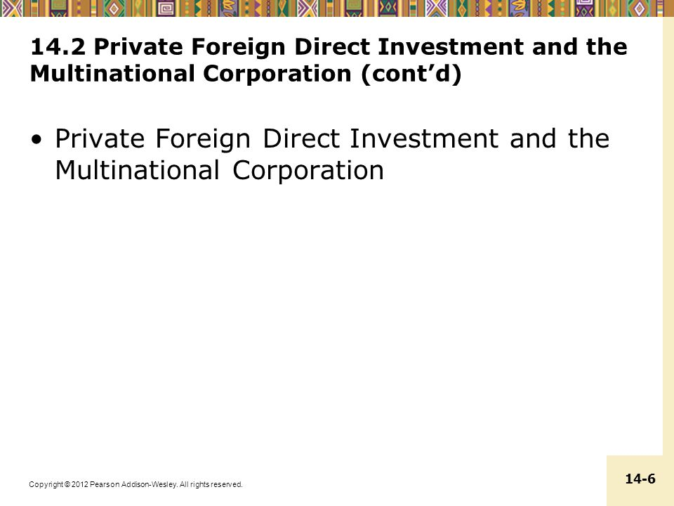 Private Foreign Direct Investment and the Multinational Corporation