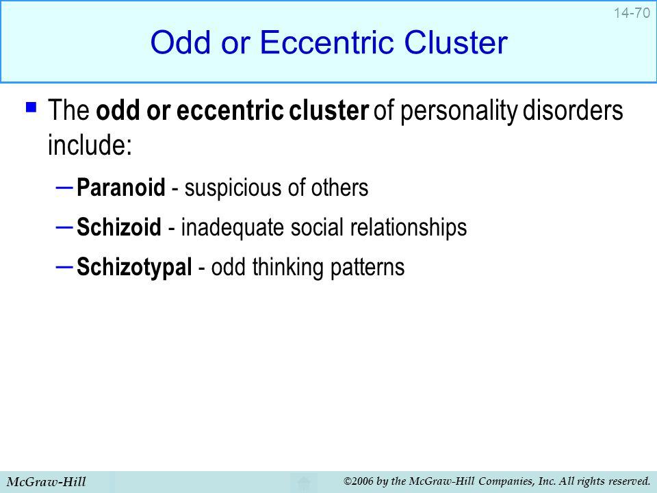 Odd or Eccentric Cluster