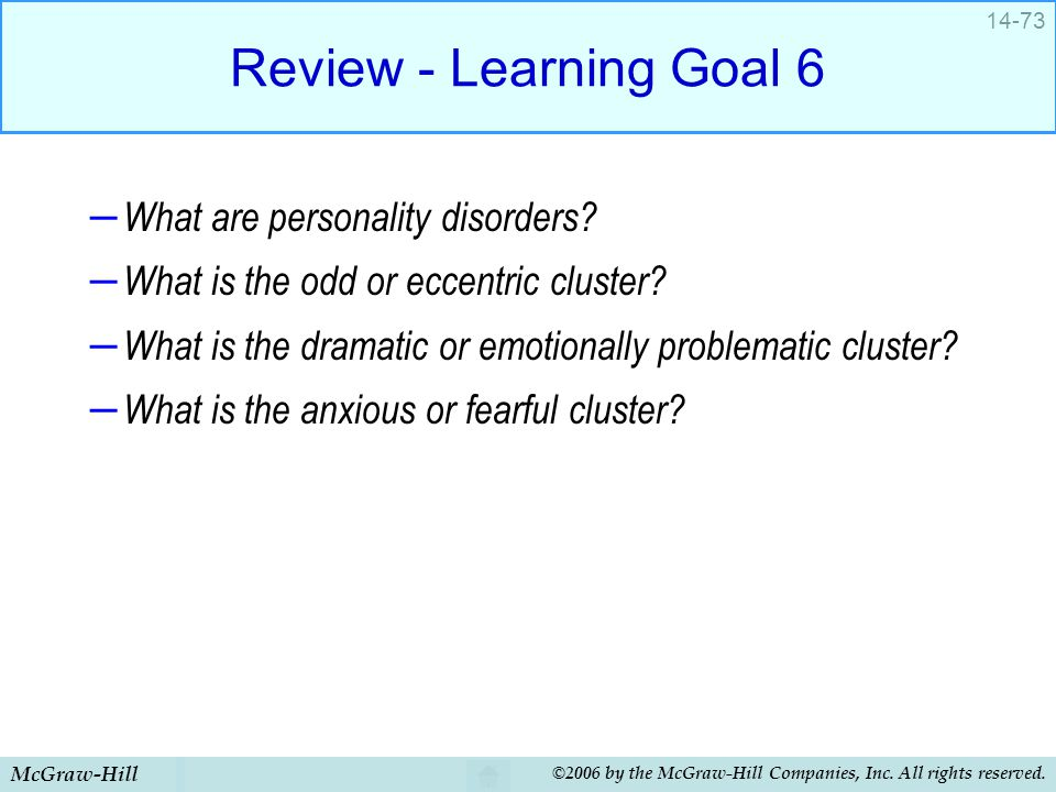 Review - Learning Goal 6 What are personality disorders