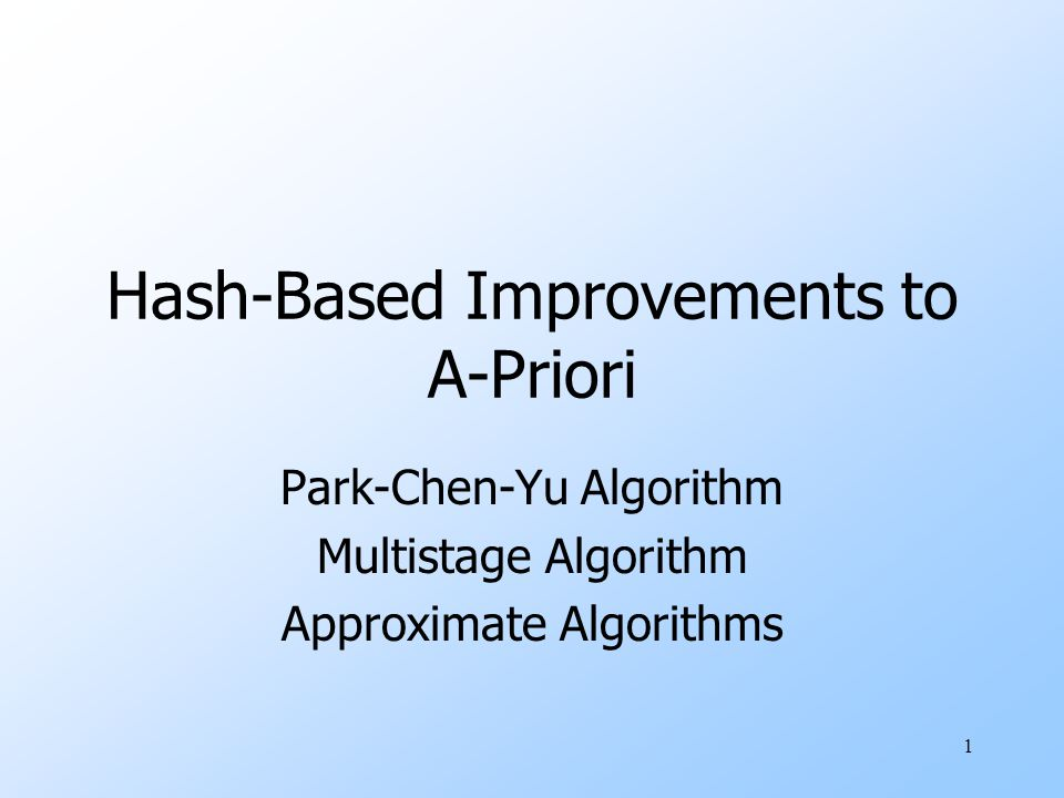 Hash-Based Improvements to A-Priori
