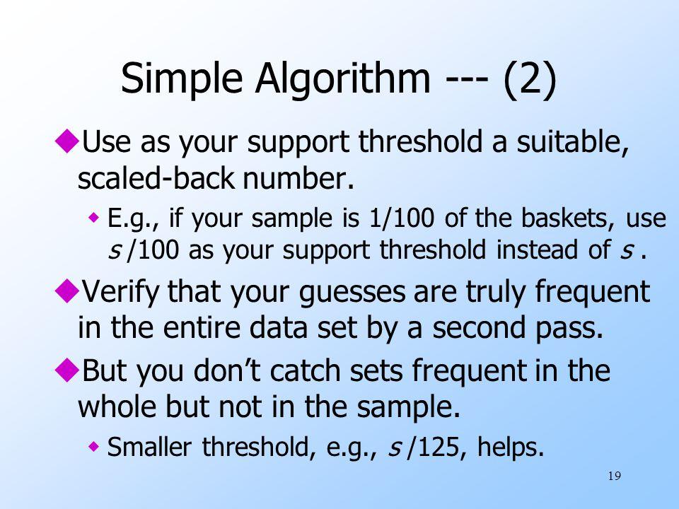 Simple Algorithm --- (2)