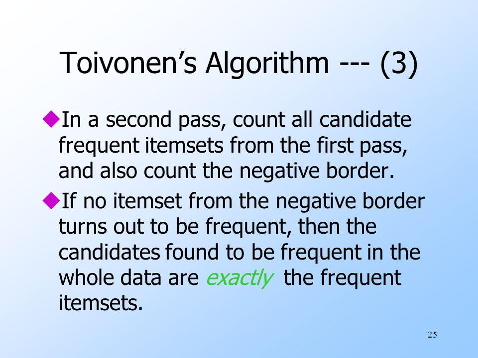 Toivonen's Algorithm --- (3)