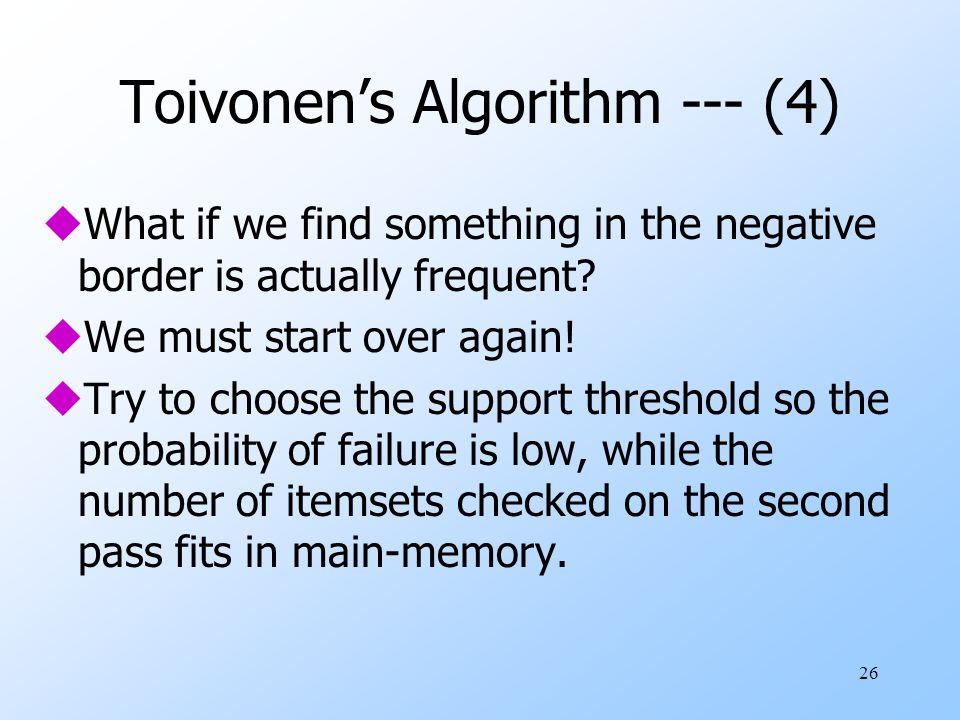 Toivonen's Algorithm --- (4)