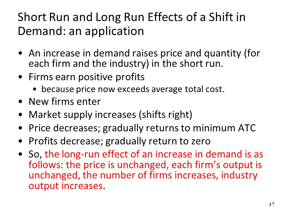 Short Run and Long Run Effects of a Shift in Demand: an application