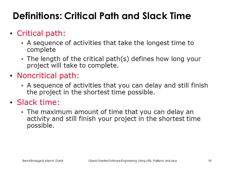 Definitions: Critical Path and Slack Time