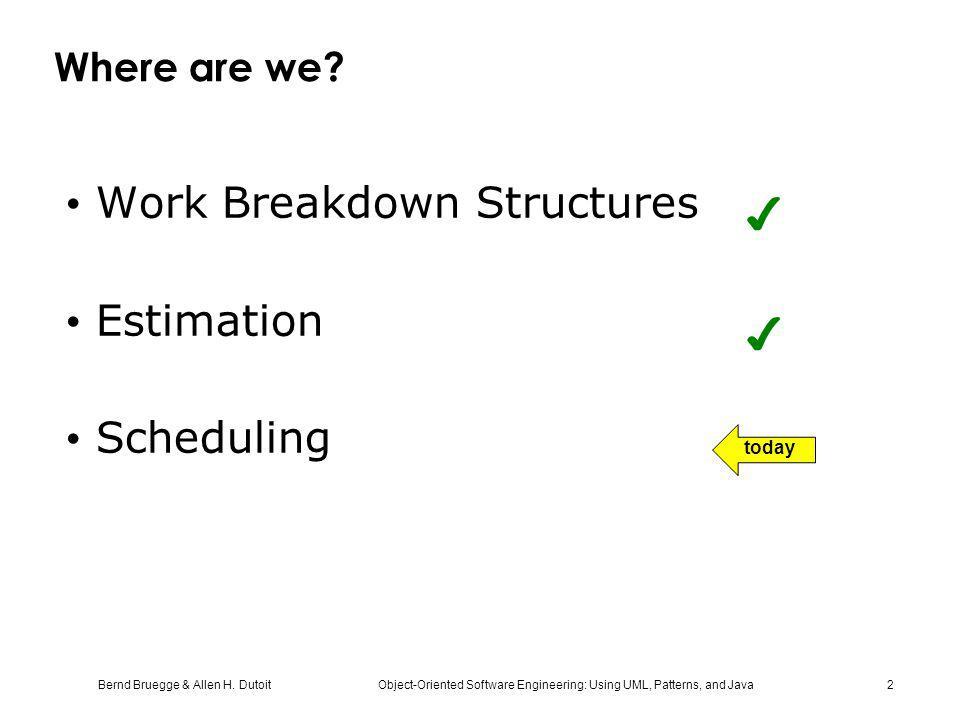 Work Breakdown Structures Estimation Scheduling ✔
