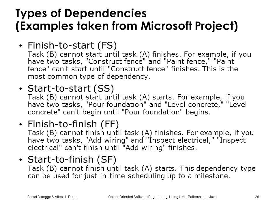 Types of Dependencies (Examples taken from Microsoft Project)
