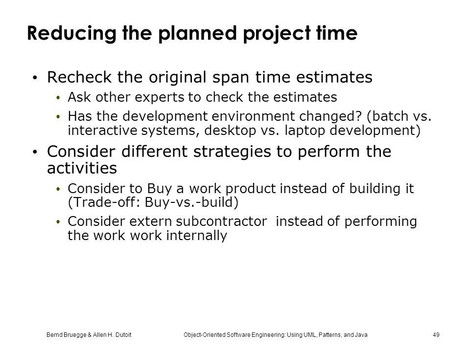 Reducing the planned project time