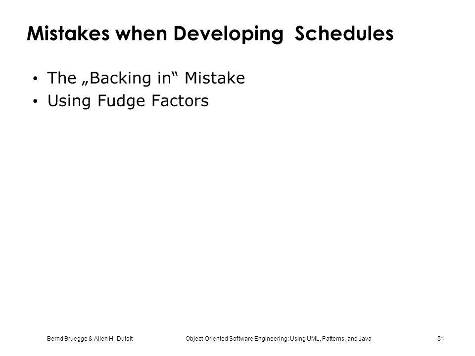 Mistakes when Developing Schedules