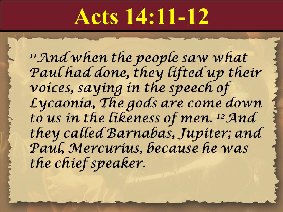 Acts 14:11-12