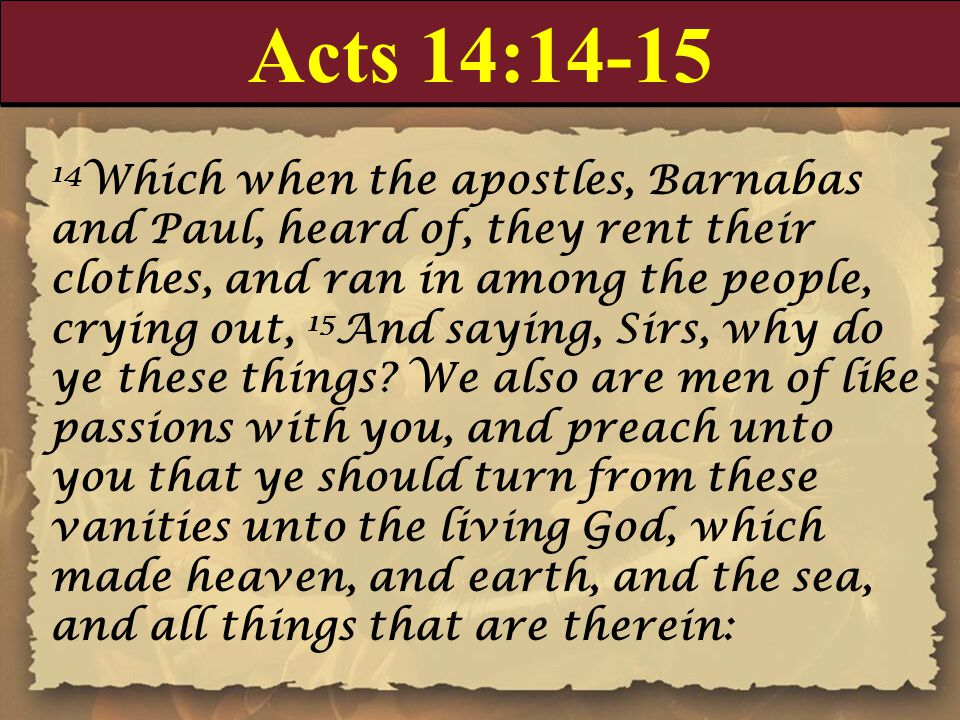 Acts 14:14-15