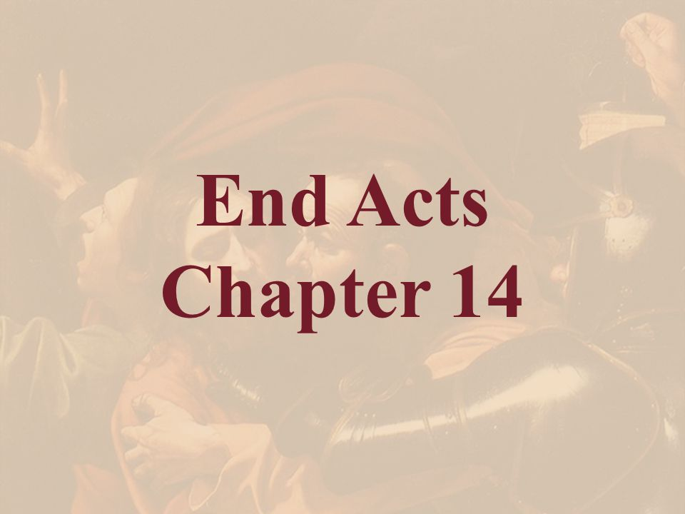 End Acts Chapter 14