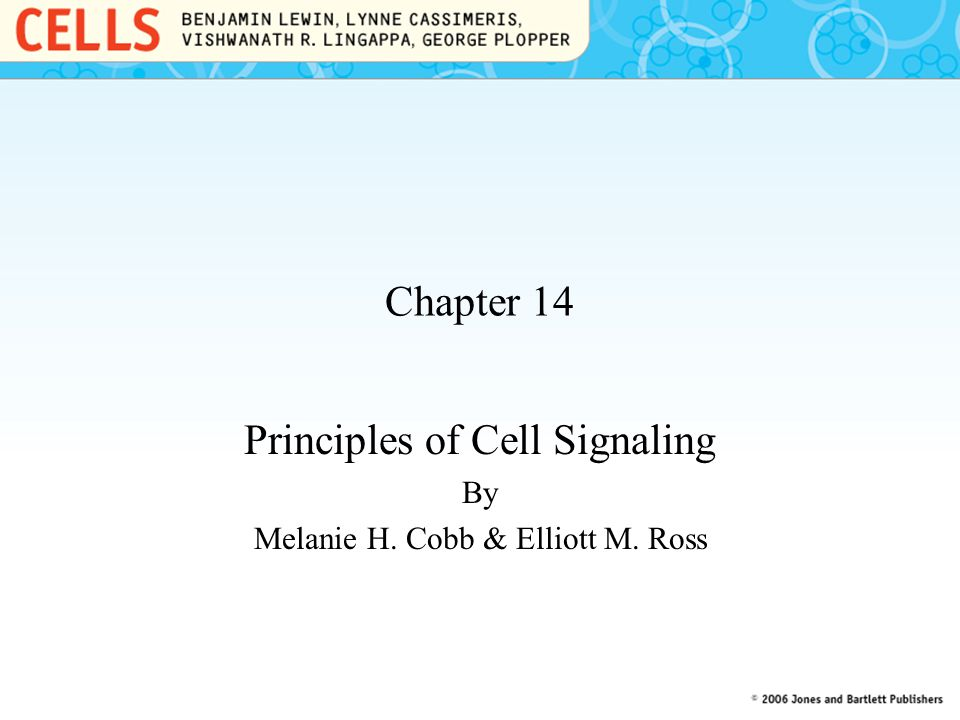 Principles of Cell Signaling By Melanie H. Cobb & Elliott M. Ross