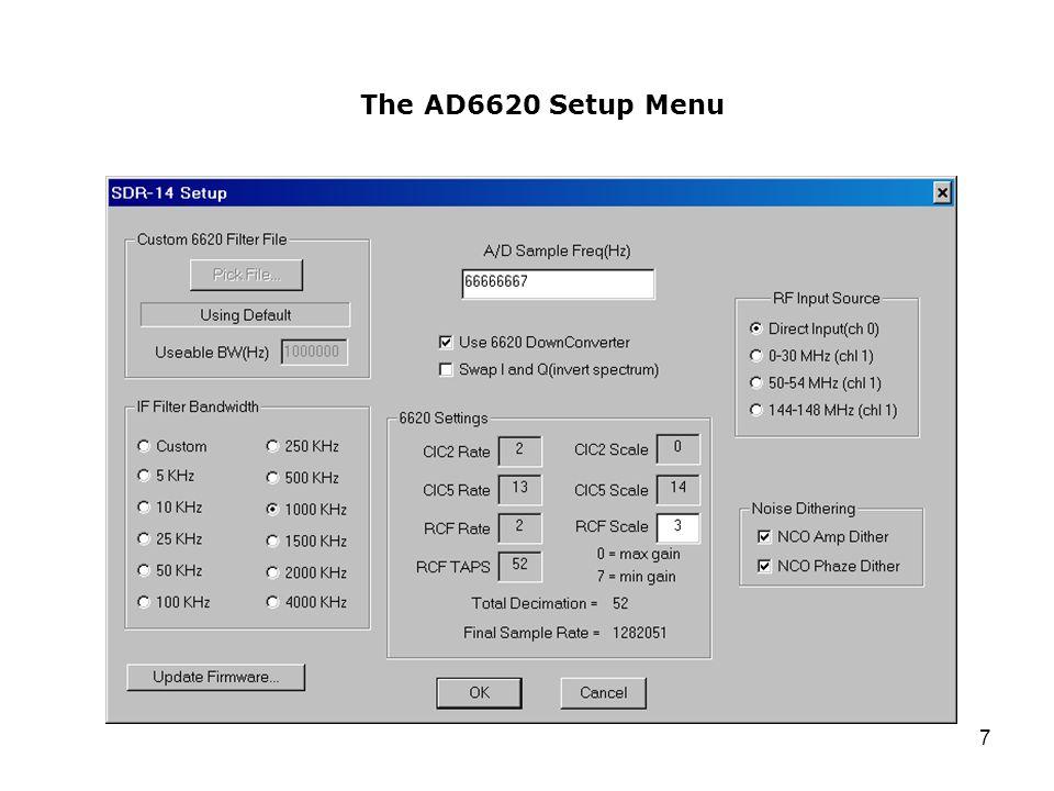 The AD6620 Setup Menu