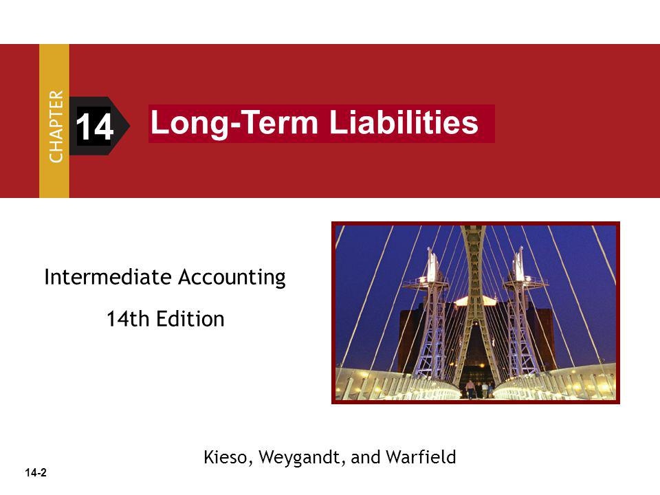 14 Long-Term Liabilities Intermediate Accounting 14th Edition
