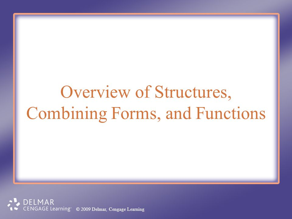 Overview of Structures, Combining Forms, and Functions