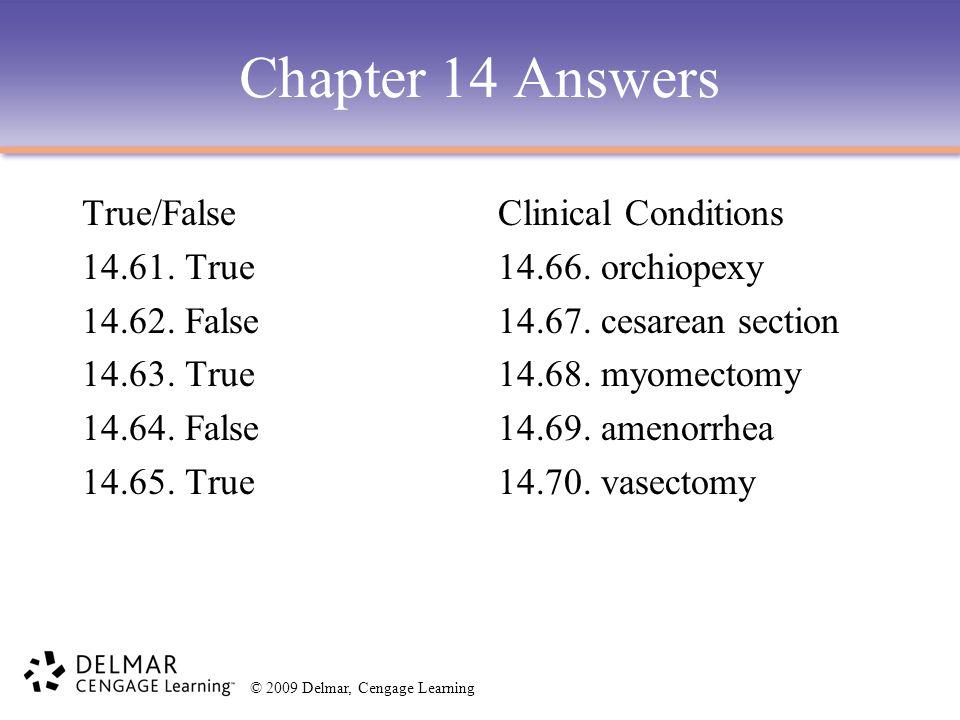 Chapter 14 Answers True/False 14.61. True 14.62. False 14.63. True