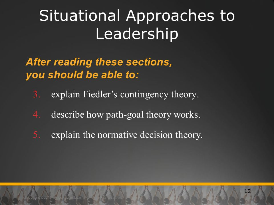 Situational Approaches to Leadership