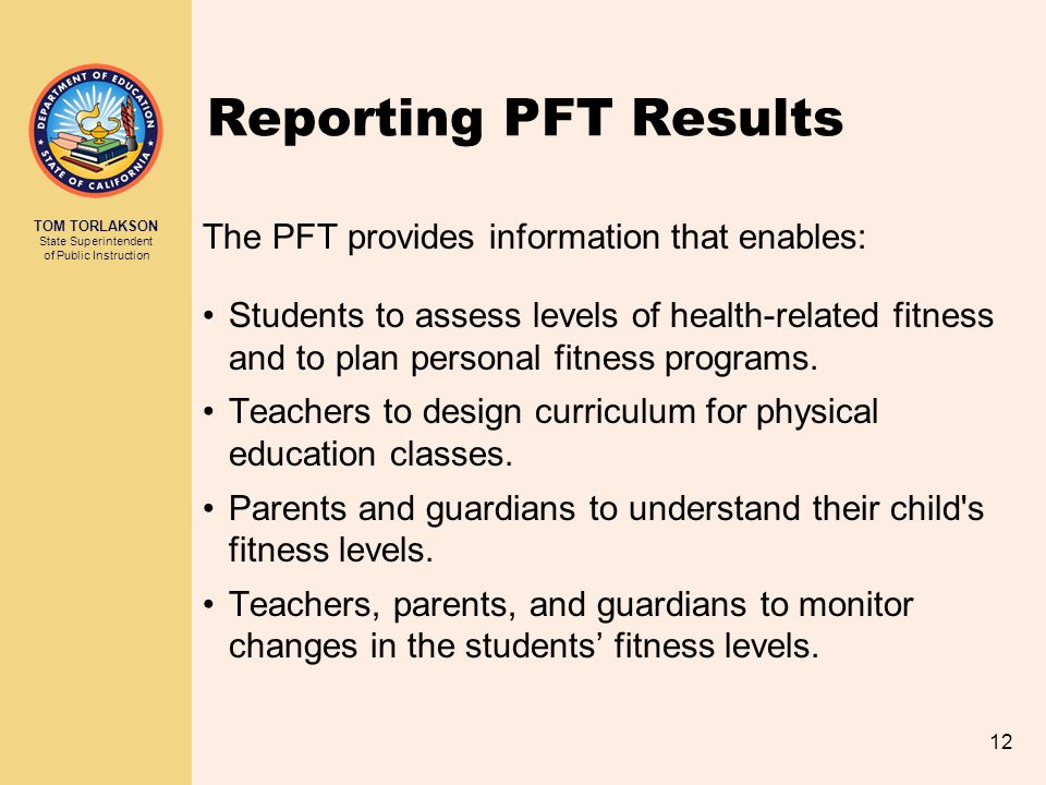Reporting PFT Results The PFT provides information that enables:
