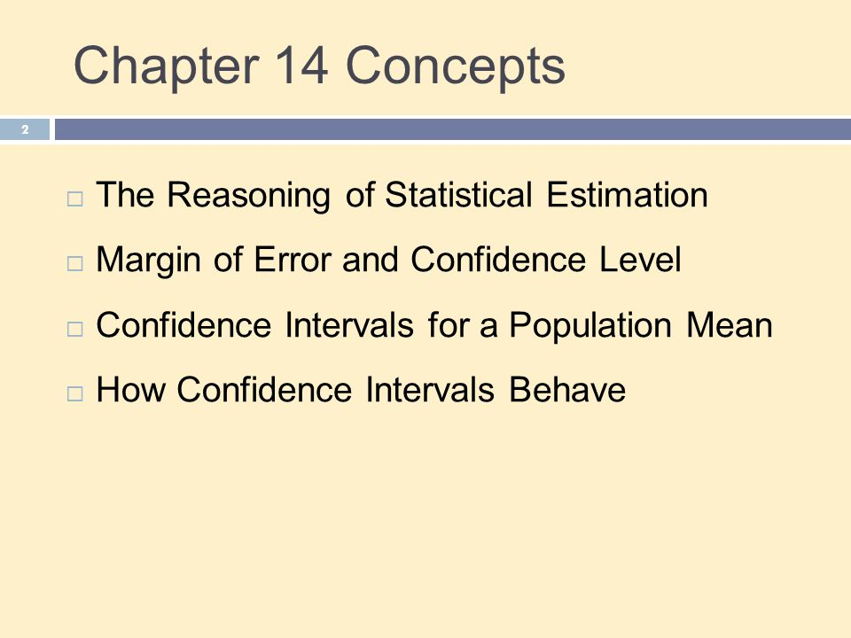 Chapter 14 Concepts The Reasoning of Statistical Estimation