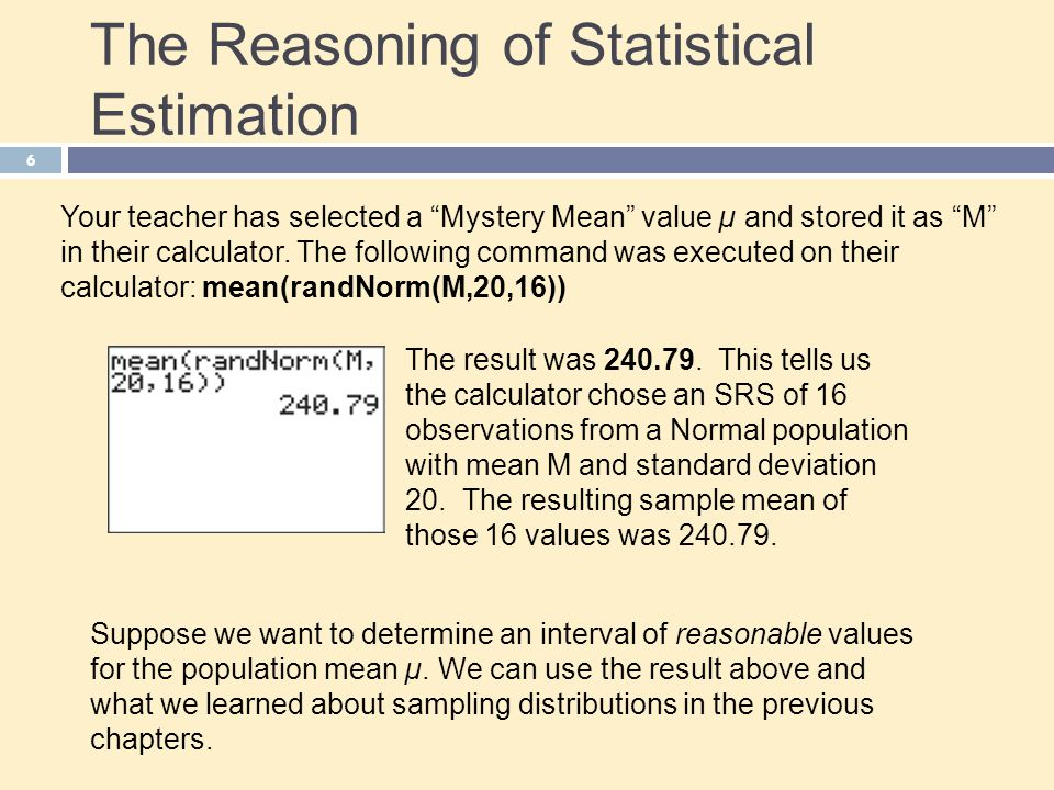 The Reasoning of Statistical Estimation
