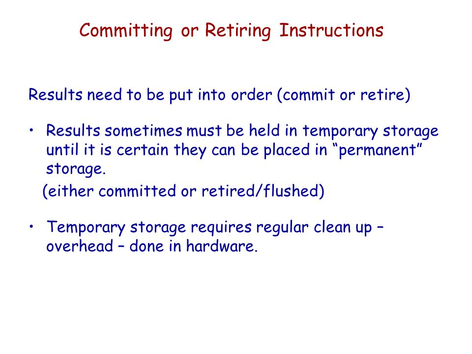 Committing or Retiring Instructions
