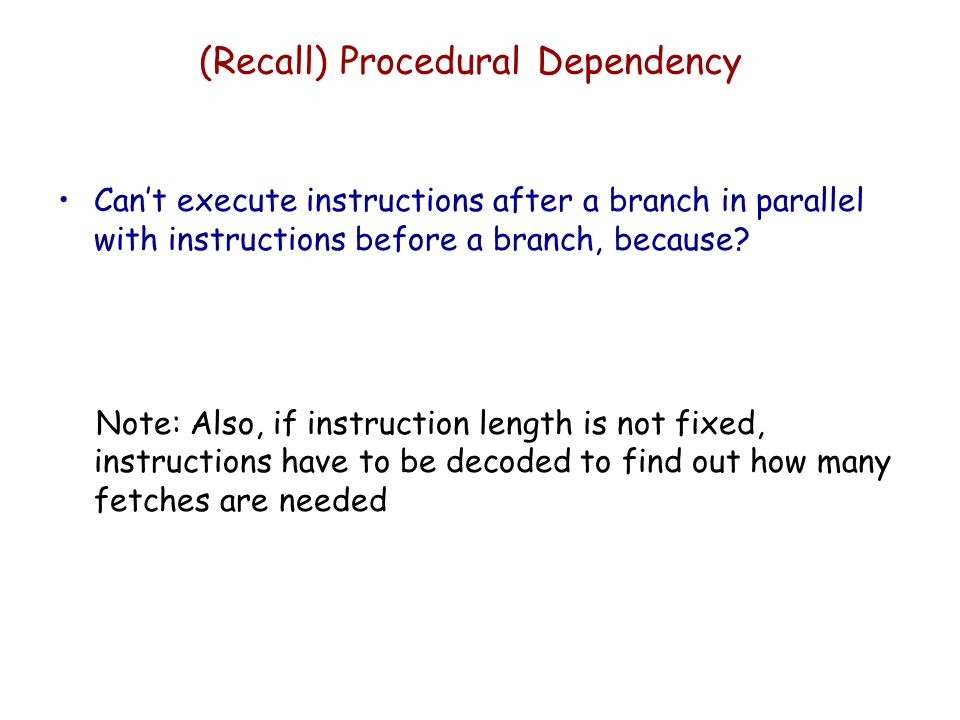 (Recall) Procedural Dependency