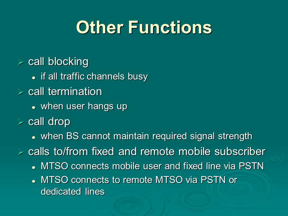 Other Functions call blocking call termination call drop