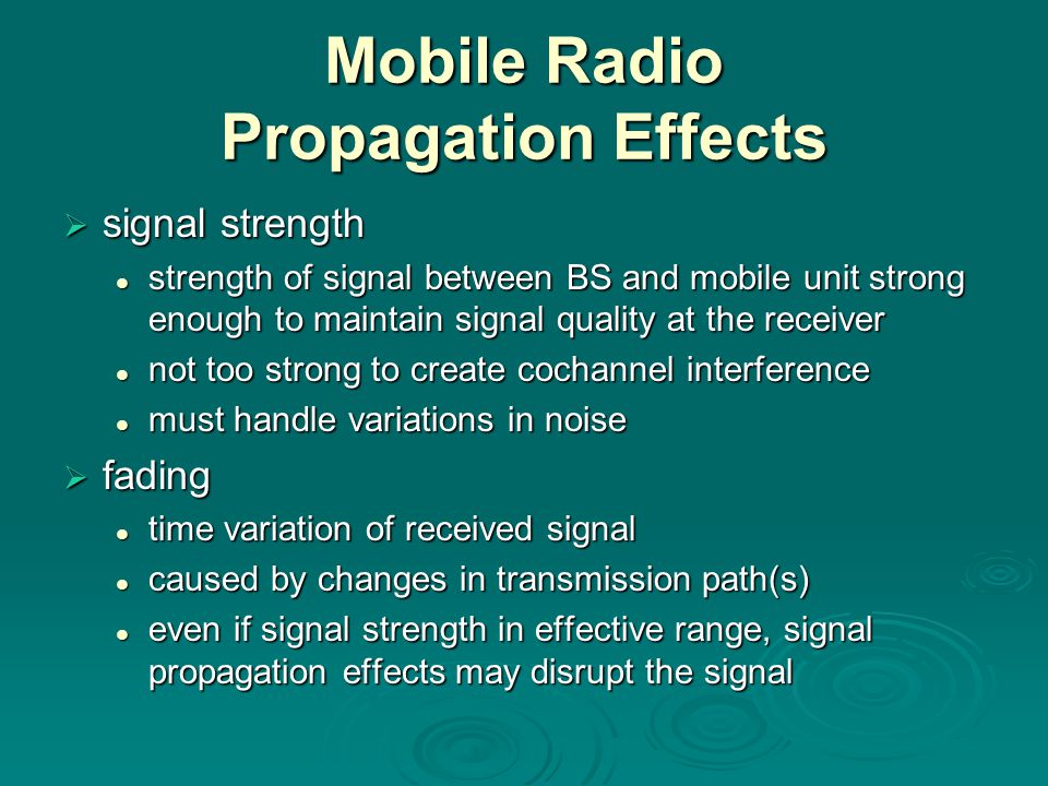 Mobile Radio Propagation Effects