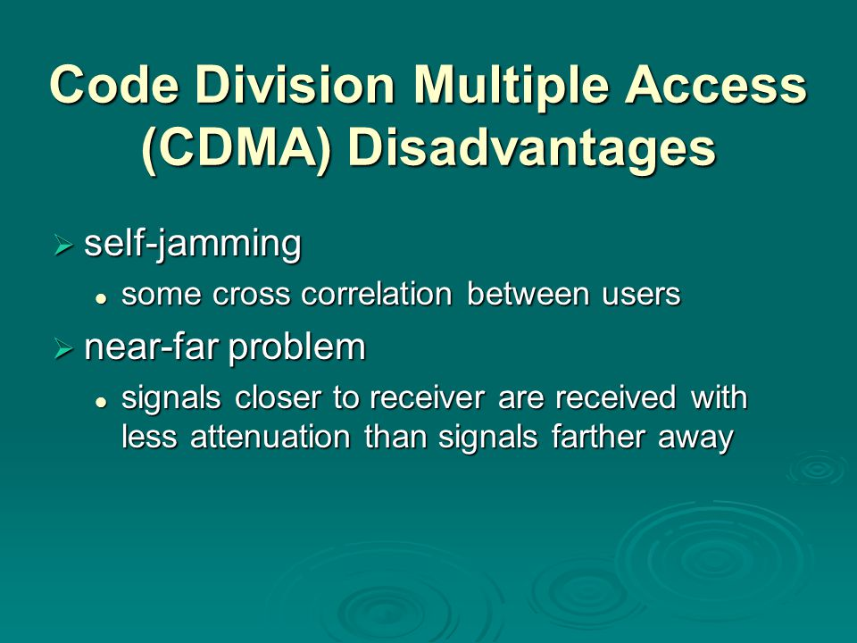Code Division Multiple Access (CDMA) Disadvantages