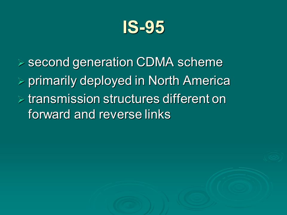 IS-95 second generation CDMA scheme