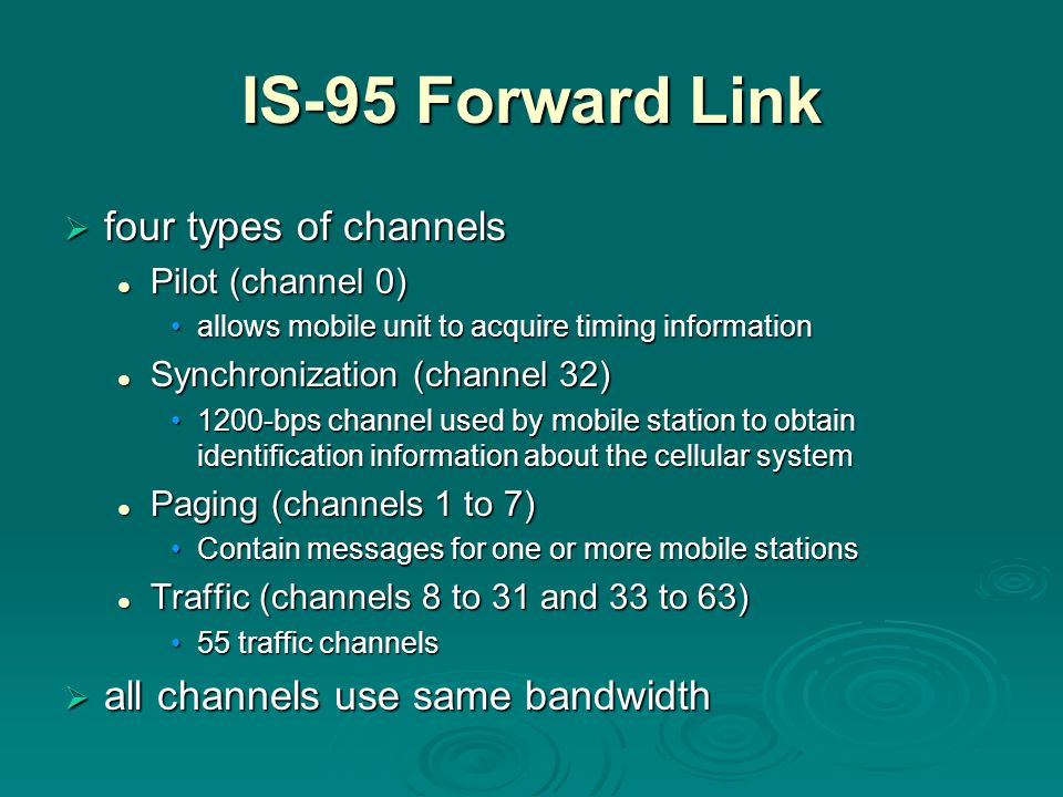 IS-95 Forward Link four types of channels