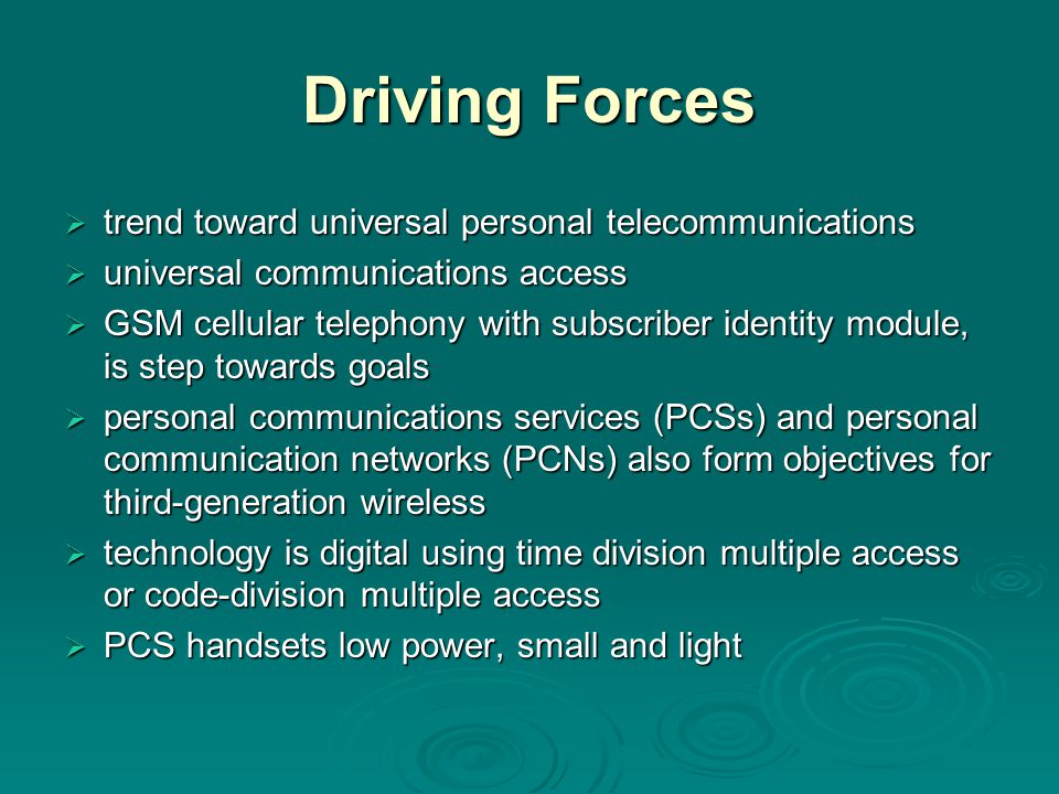 Driving Forces trend toward universal personal telecommunications