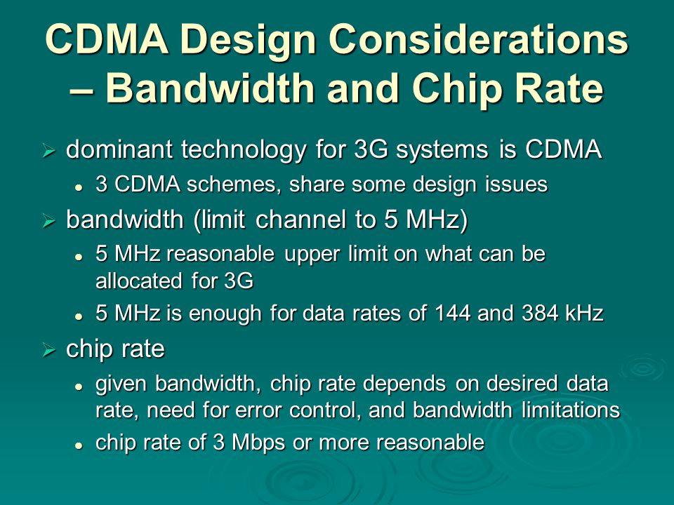 CDMA Design Considerations – Bandwidth and Chip Rate