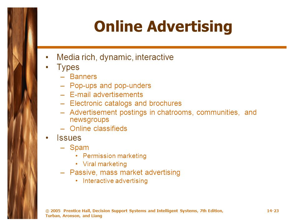 Online Advertising Media rich, dynamic, interactive Types Issues