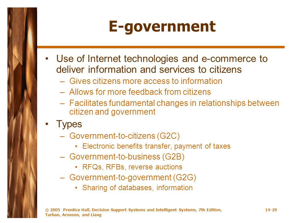 E-government Use of Internet technologies and e-commerce to deliver information and services to citizens.