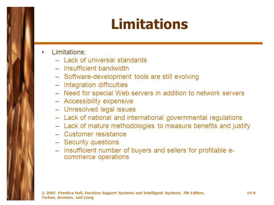 Limitations Limitations: Lack of universal standards