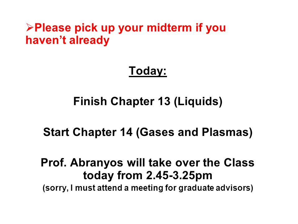 Please pick up your midterm if you haven't already