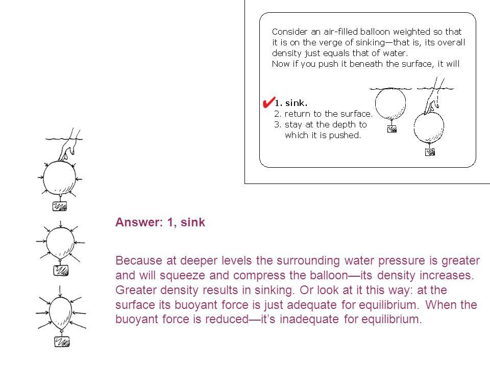 Answer: 1, sink