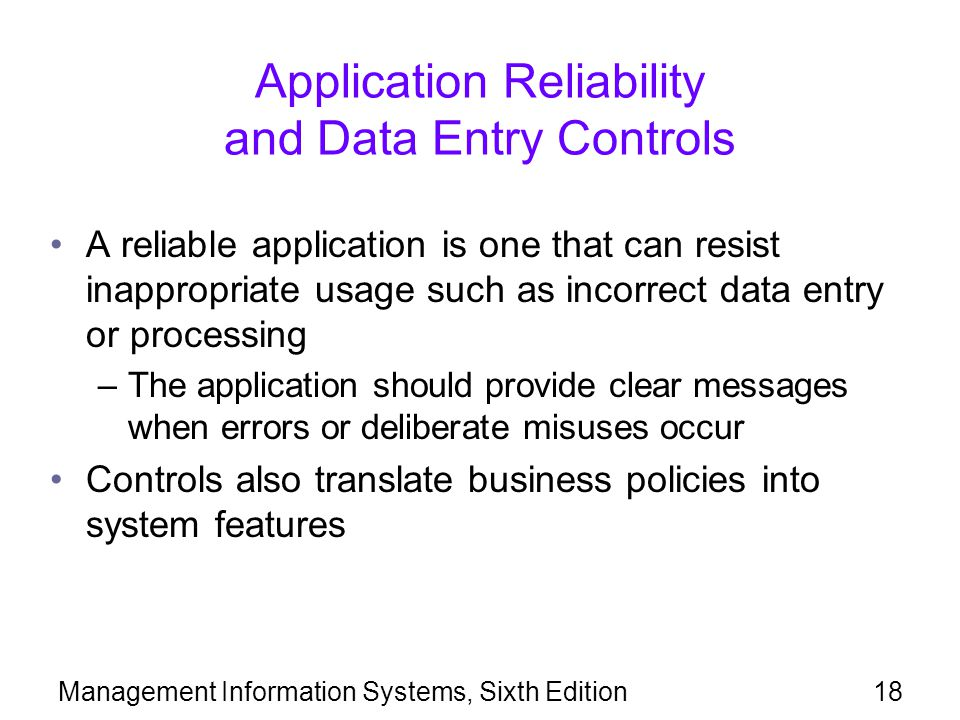 Application Reliability and Data Entry Controls